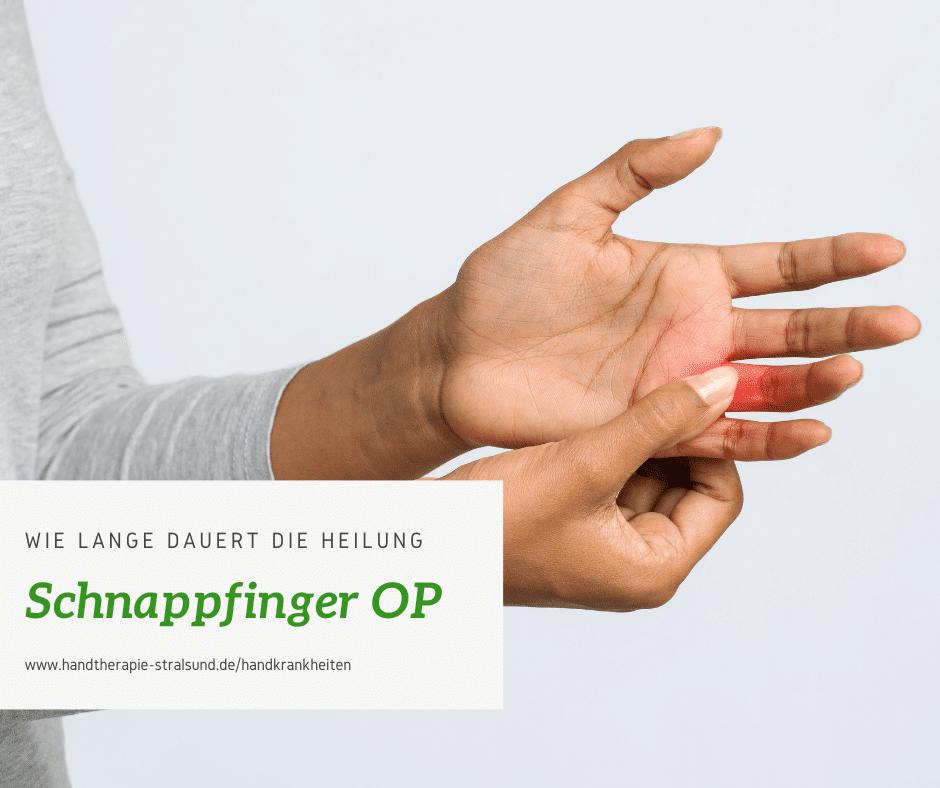 Wie lange dauert die Heilung nach einer Schnappfinger OP?